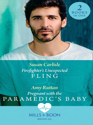 cover image of Firefighter's Unexpected Fling / Pregnant With the Paramedic's Baby