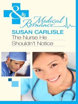 cover image of The Nurse He Shouldn't Notice