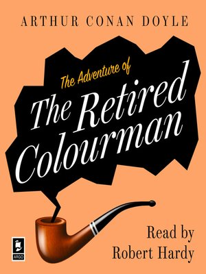 cover image of The Adventure of the Retired Colourman