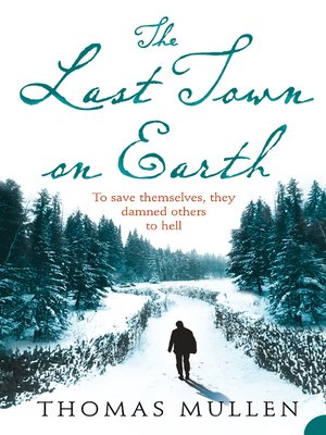 cover image of The Last Town on Earth