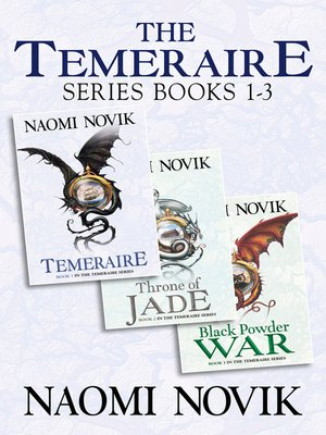 cover image of The Temeraire Series Books 1-3