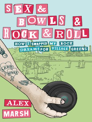 cover image of Sex & Bowls & Rock and Roll