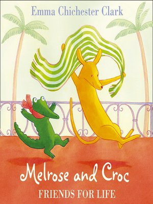 cover image of Friends for Life (Melrose and Croc)