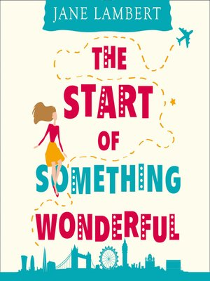 cover image of The Start of Something Wonderful