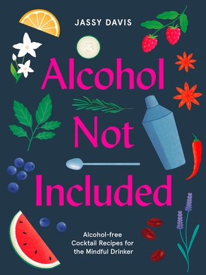 cover image of Alcohol Not Included