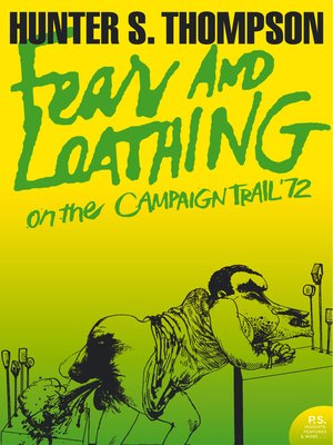 cover image of Fear and Loathing on the Campaign Trail '72