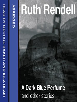 cover image of A Dark Blue Perfume and Other Stories