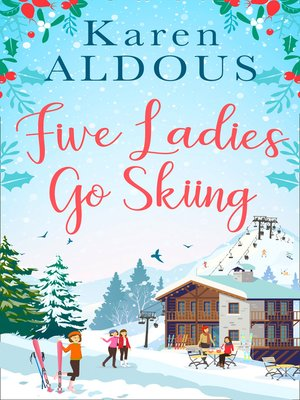 cover image of Five Ladies Go Skiing