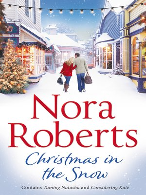 cover image of Christmas In the Snow: Taming Natasha / Considering Kate