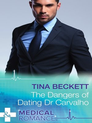 cover image of The Dangers of Dating Dr Carvalho