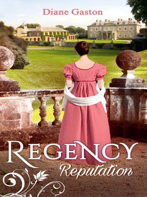 cover image of Regency Reputation: A Reputation for Notoriety / A Marriage of Notoriety
