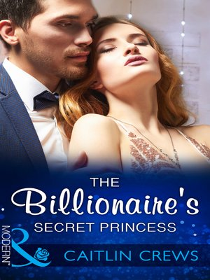 cover image of The Billionaire's Secret Princess