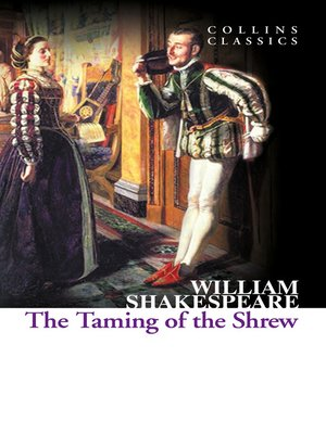 cover image of The Taming of the Shrew (Collins Classics)