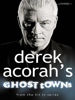 cover image of Derek Acorah's Ghost Towns