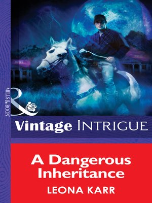 cover image of A Dangerous Inheritance