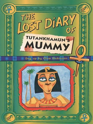 cover image of The Lost Diary of Tutankhamun's Mummy