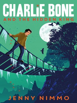 cover image of Charlie Bone and the Hidden King