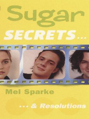 cover image of Sugar Secrets…& Resolutions