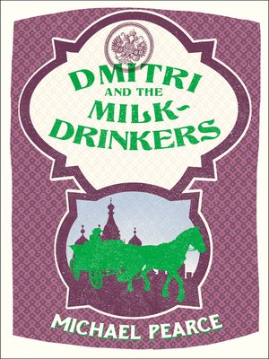 cover image of Dmitri and the Milk-Drinkers
