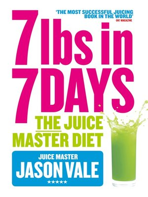 cover image of 7 lbs in 7 Days Super Juice Diet