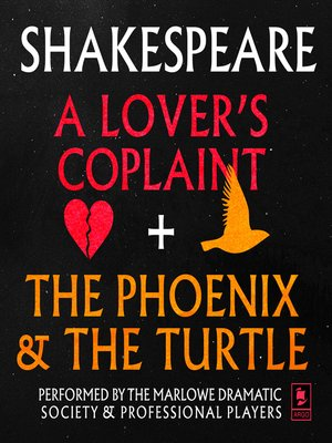 cover image of A Lover's Complaint & the Phoenix and the Turtle