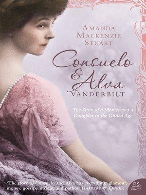 cover image of Consuelo and Alva Vanderbilt