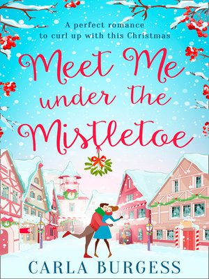 cover image of Meet Me Under the Mistletoe