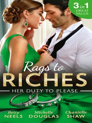 cover image of Rags to Riches: Her Duty To Please: Nanny by Chance / The Nanny Who Saved Christmas / Behind the Castello Doors