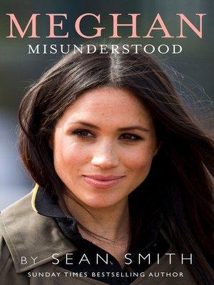 cover image of Meghan Misunderstood