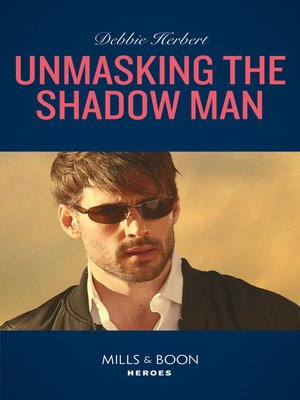cover image of Unmasking the Shadow Man
