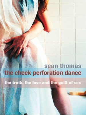 cover image of The Cheek Perforation Dance