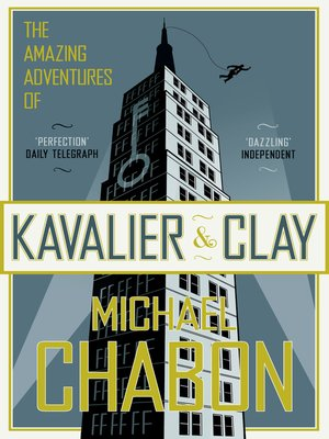 cover image of The Amazing Adventures of Kavalier and Clay