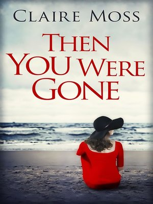 cover image of Then You Were Gone