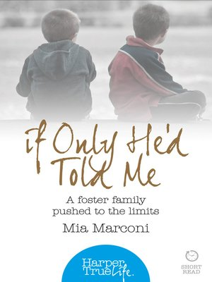 cover image of If Only He'd Told Me