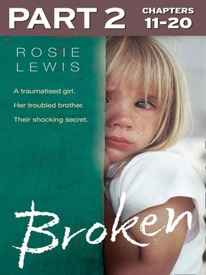 cover image of Broken, Part 2 of 3