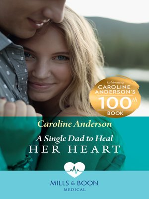 cover image of A Single Dad to Heal Her Heart