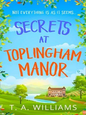 cover image of Secrets at Toplingham Manor