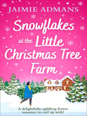 cover image of Snowflakes at the Little Christmas Tree Farm