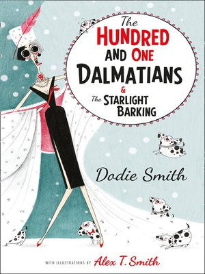 cover image of The Hundred and One Dalmatians Modern Classic