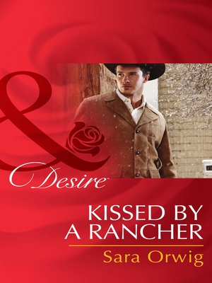 cover image of Kissed by a Rancher
