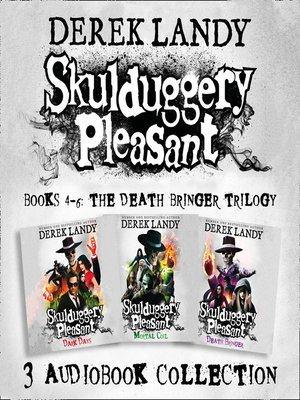 cover image of Skulduggery Pleasant, Audio Collection Books 4-6