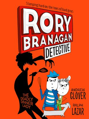 cover image of The Deadly Dinner Lady (Rory Branagan (Detective), Book 4)