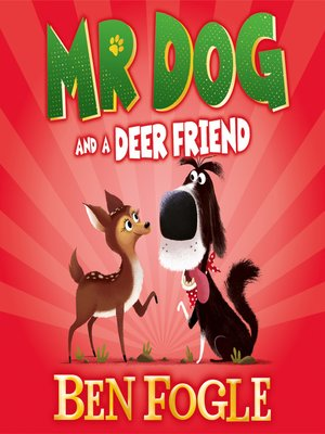 cover image of Mr Dog and a Deer Friend (Mr Dog)