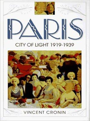 cover image of Paris, City of Light: 1919-1939