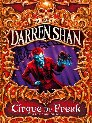 Cirque du freak: the saga of darren shan book one: darren shan.