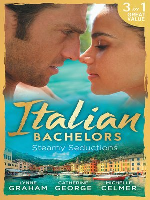 cover image of Italian Bachelors: Steamy Seductions: Challenging Dante ...