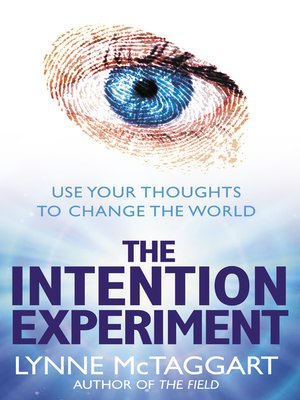 cover image of The Intention Experiment