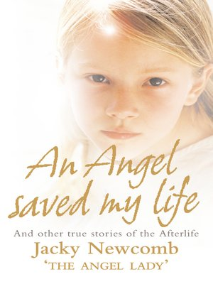 cover image of An Angel Saved My Life