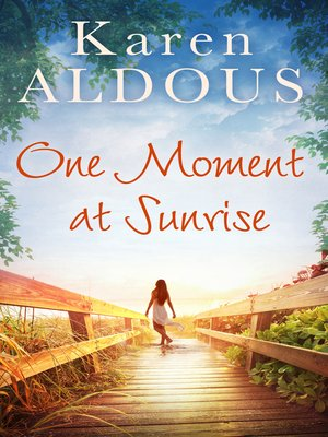 cover image of One Moment At Sunrise