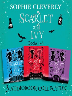 cover image of Scarlet and Ivy, Audio Collection Books 1-3